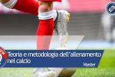 Master teoria e metodologia dell'allenamento nel calcio