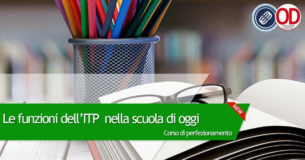 corso di perfezionamento funzioni dell'ITP nella scuola di oggi